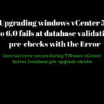 "Upgrading windows vCenter 5.5 to 6.0 fails at database validation pre-checks with the ""Error: Internal error occurs during VMware vCenter Server Database pre-upgrade checks"""