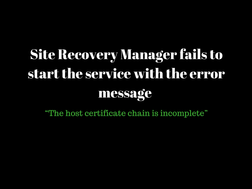 Site Recovery Manager Fails To Start The Service With The Error
